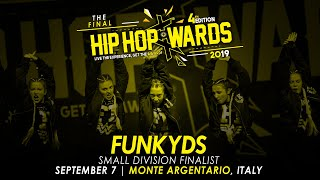 FUNKYDS (ITA) - Small Division | Hip Hop Awards 2019 The Final