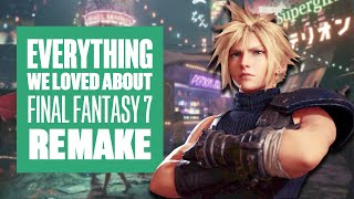 Everything We Loved About Final Fantasy 7 Remake - Final Fantasy 7 Remake Review