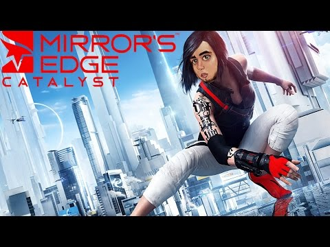 Мэддисон играет в  Mirror's Edge: Catalyst: Полнейшее Cасао