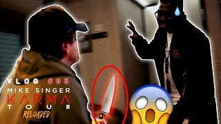 MESSERATTACKE BEI KARMA TOUR RELOADED?! - Mike Singer KTR VLOG #05