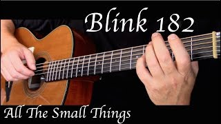 Blink 182 - All The Small Things - Fingerstyle Guitar