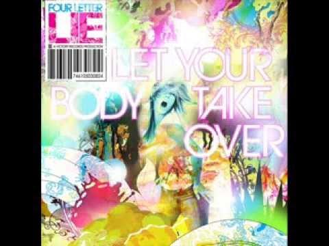 Four Letter Lie - Full Tilt Boogie