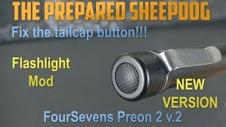Foursevens - Modify and create the PERFECT Preon 2 - v2 NEW VERSION - Fix Tailcap