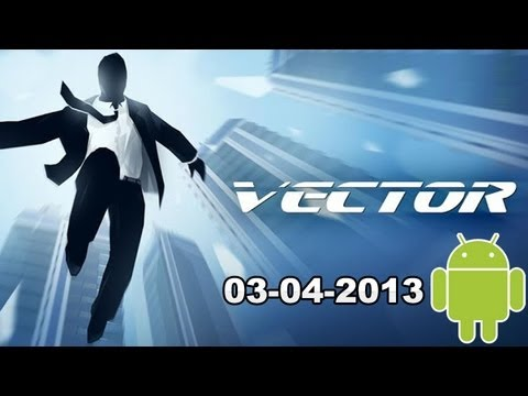 Android App Update 03/04/2013: Vector, Cordy, War of Zombie