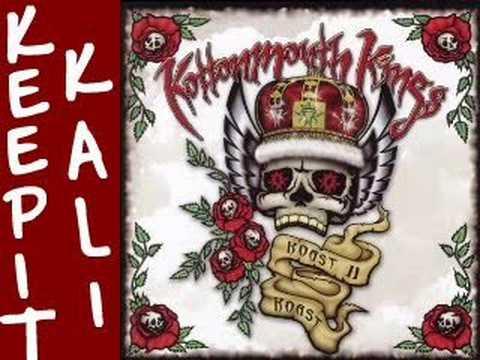 Kottonmouth Kings - Keep It Kali