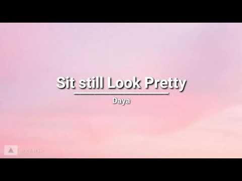 Download Lagu Daya - Sit Still Look Pretty (lyrics).mp3