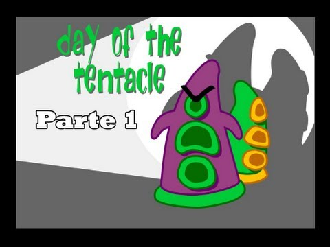 Day of the Tentacle español - Parte 1