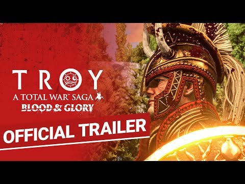 A Total War Saga: TROY - Blood & Glory Trailer