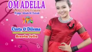 "download lagu Arneta Julia - Cinta & Dilema ""om Adella"" gratis"