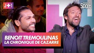 J+1 : Julien Cazarre avec Benoît Trémoulinas !
