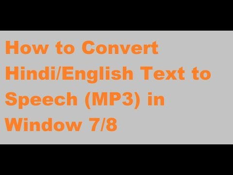 How to Convert Hindi Text to speech (Mp3 file) offline in Hindi in Window  7/8