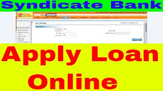 Get Loan - How To Apply For Loan For Syndicate Bank Online