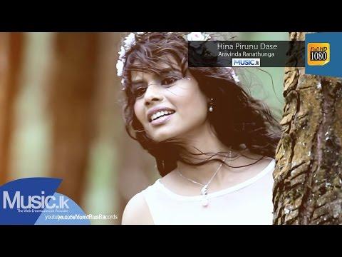 Hina Pirunu Dase - Aravinda Ranathunga