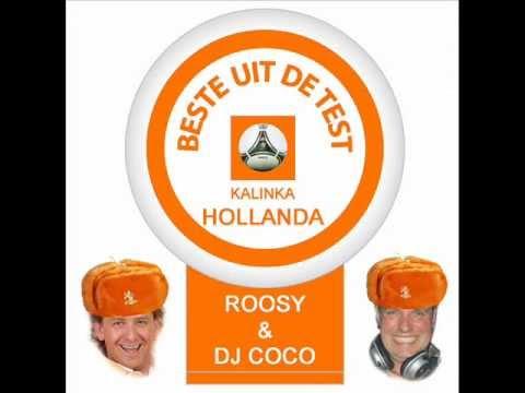 Roosy ft. Feest DJ COCO - Kalinka Hollanda! (EK Hit 2012!)