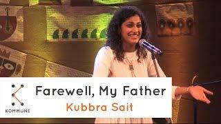 The Storytellers: Farewell, My Father - Kubbra Sait