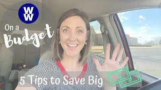 WW ON A BUDGET // HOW TO LOSE WEIGHT, NOT ALL YOUR MONEY