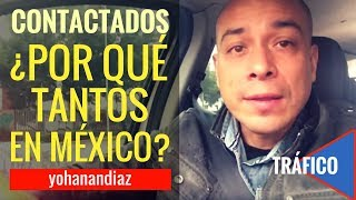 ¿Por qué tantos Contactados? Entre Contactados y Ovnis en MÉXICO. #InsólitaExperiencia