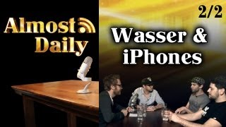 Almost Daily #1: PILOT (2/2) Wasser & iPhones