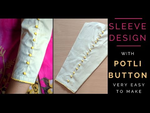 बाजू डिज़ाइन | Sleeve Design with Potli Buttons, Very easy to make.