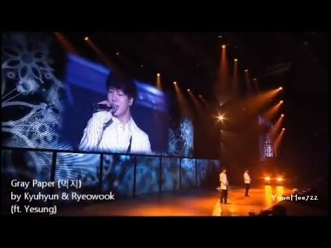 Gray Paper - Kyuhyun & Ryeowook (feat Yesung)