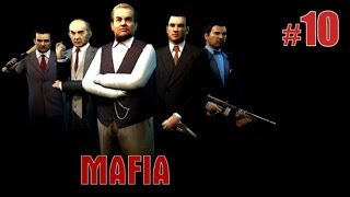 Прохождение Mafia: The City of Lost Heaven. Часть 10
