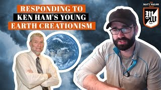Responding To Ken Ham's Distortions And Misinformation | The Matt Walsh Show Ep. 145