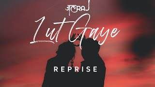 cover album Lut Gaye Reprise  JalRaj  Emraan Hashmi  Jubin Nautiyal  NFAK  Latest Hindi Cover 2021