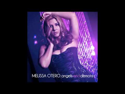 Melissa Otero - Angels and Demons (Featured on Dance Moms) - Radio Edit