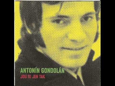 Antonín Gondolán Čekej a neplakej