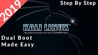 2019 Dual Boot WINDOWS and KALI LINUX Easily STEP BY STEP GUIDE