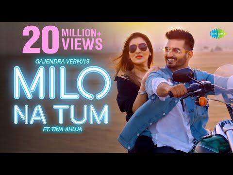 Milo Na Tum - Gajendra Verma | Ft. Tina Ahuja | Official Music Video | Lata Mangeshkar