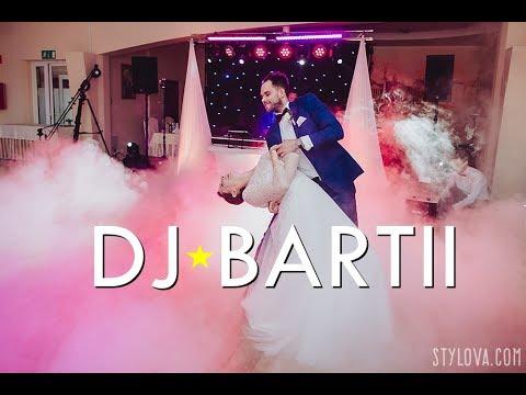 Najlepsze WESELA W Polsce Z DJ BARTII! 2017