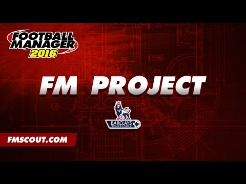 The FM Project - Football Manager 2016
