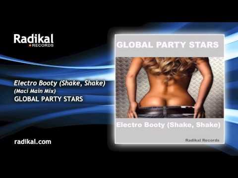 Global Party Stars - Electro Booty (Shake, Shake) (Maci Main Mix) thumbnail