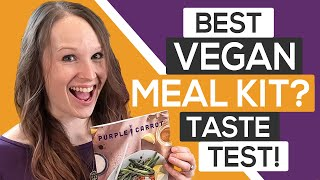 🥕 Purple Carrot Review & Taste Test:  I'm Not A Vegan But This Might Convert Me!