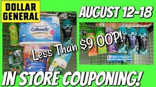 DOLLAR GENERAL IN STORE COUPONING! 8-12/8-18 | ALL BREAKDOWNS UNDER $9 OOP!