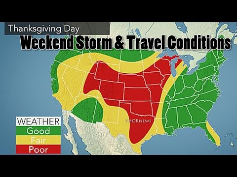 Thanksgiving Day & Weekend Storm & Travel Conditions