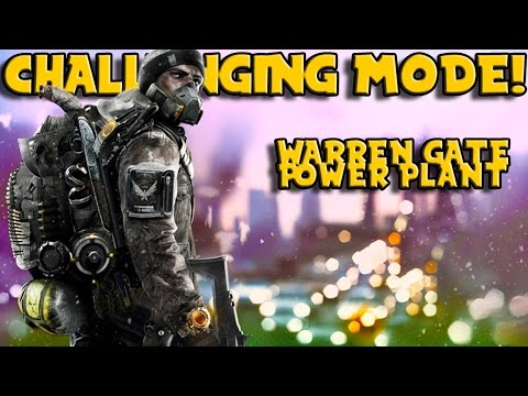 CHALLENGING MODE! (Warren Gate Power Plant) The Division Level 30 Mission!