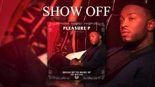 Watch Pleasure P Pleasure video