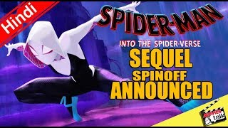 Spider Man Into the Spider Verse Sequel Spinoff Announced [Explained In Hindi]