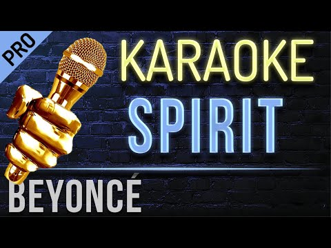 "Beyoncé - Spirit (From Disney's ""The Lion King"") Karaoke Version"