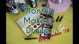Monthly Makeup Drawer | SHOP MY STASH SEPT '18 + MINI REVIEWS
