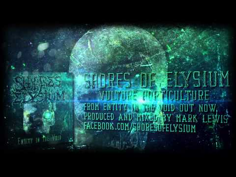 Shores Of Elysium - Vulture Horticulture