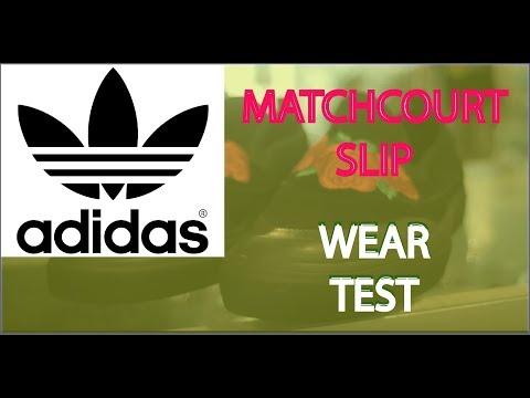 Adidas Matchcourt Slip Wear Test