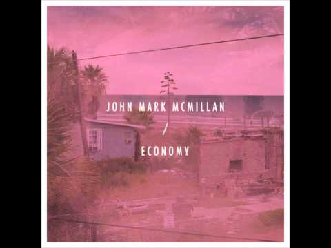 John Mark Mcmillan - Heart Bleeds