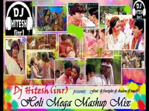 Holi Mashup Mega Mix By.Dj.HITESH(inr)