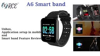 A6 -  Smart watch: unbox, mobile application setup and feature review