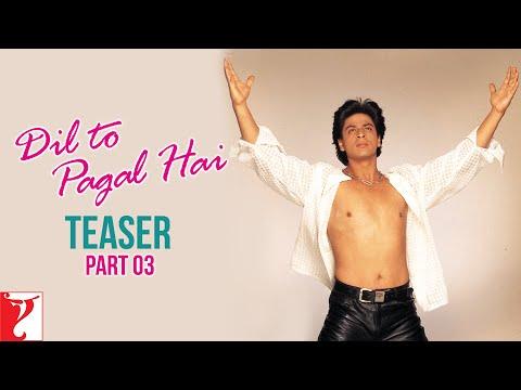 Dil To Pagal Hai - Teaser 3