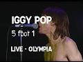 Iggy Pop - 5 foot 1 (Olympia)