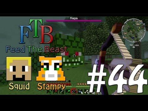 Feed The Beast #44 - Boss 1 Naga!! - W/Stampylongnose